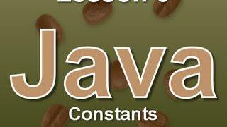 Java Lesson 6: Constants