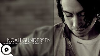 Noah Gundersen  Ledges  OurVinyl Sessions