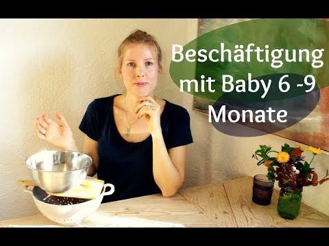 Baby verstehen und beschäftigen 6 - 9 Monate