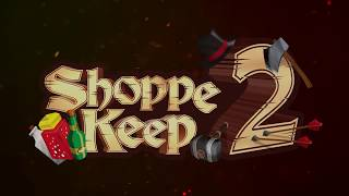 VideoImage3 Shoppe Keep 2