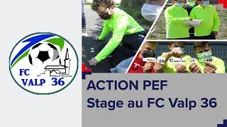 Le P.E.F au FC Valp 36