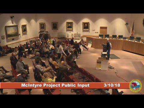 McIntyre Project Public Input 3.10.2018 Part 1