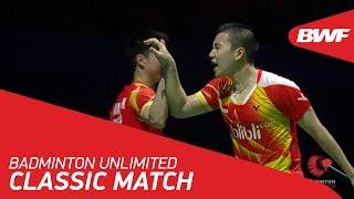 Badminton Unlimited | BWF Classic Match - Gideon/Sukamuljo vs Chai/Hong | BWF 2018