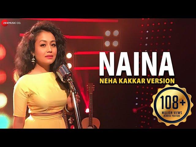 Naina Full Video Song HD | Neha Kakkar | Dangal Movie Song