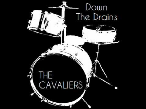 The Cavaliers - Down The Drains