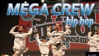 QDS MEGA CREW | Spain HIP HOP Dance CHAMPIONSHIP 2015