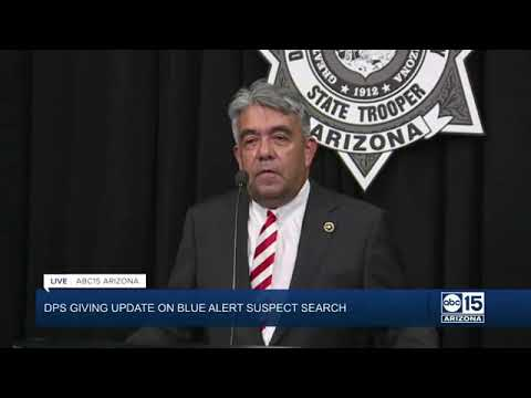 Arizona DPS giving update on Blue Alert suspect search