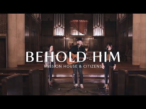 Behold Him - Youtube Live Worship