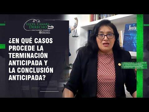 ¿EN QUÉ CASOS PROCEDE LA TERMINACIÓN ANTICIPADA Y LA CONCLUSIÓN ANTICIPADA? - LCD 190