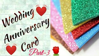 DIY Wedding Anniversary Card || 3D Heart Pop Up Card || Part- 3