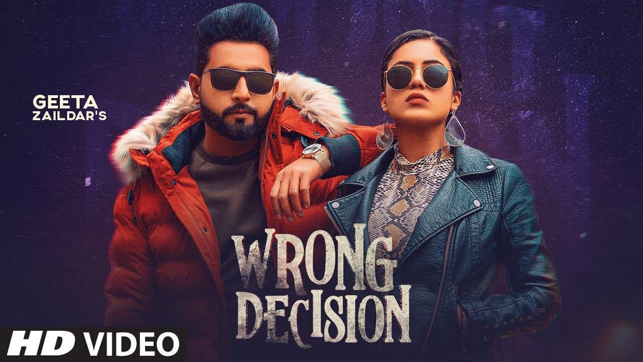 Wrong Decision lyrics - Punjabi Song - Geeta Zaildar #LyricsBEAT