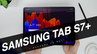 7 Reasons To Get The 2020 Samsung Galaxy Tab S7+ : Best Tablet For 2020?