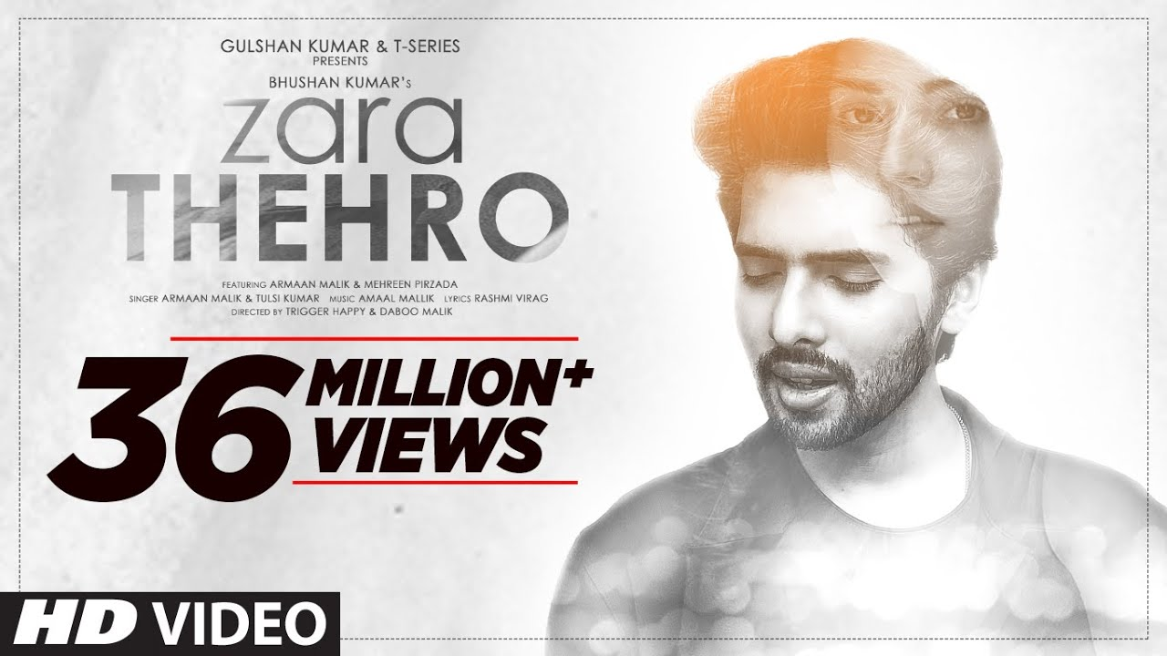 Zara Thehro Song lyrics in English | Zara Thehro Song