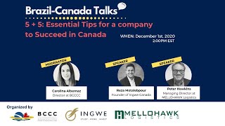 INGWE Canada x BCCC x Mellohawk Present / 5 + 5 Essential Tips for a company to Succeed in Canada