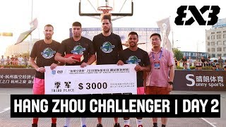 FIBA 3x3 Hang Zhou Challenger 2018 - Re-Live - Day 2 - Hangzhou, China