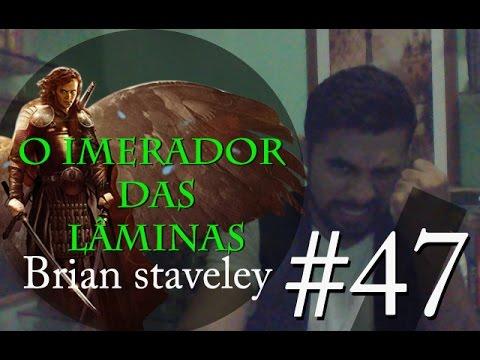 O Imperador das Laminas - Brian Staveley