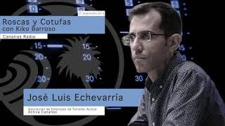 Entrevista a José Luis Echevarría en Roscas y Cotufas, Canarias Radio