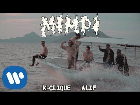 , title : 'K-Clique – Mimpi (feat Alif) [Official Music Video]'