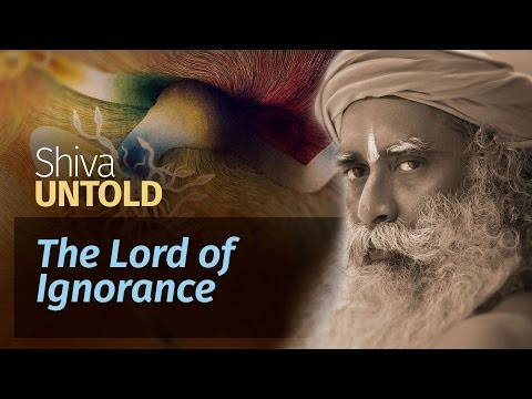 Shiva Untold: The Lord of Ignorance