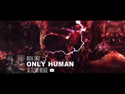 NOCTURNAL BLOODLUST - ONLY HUMAN (Lyric Video)