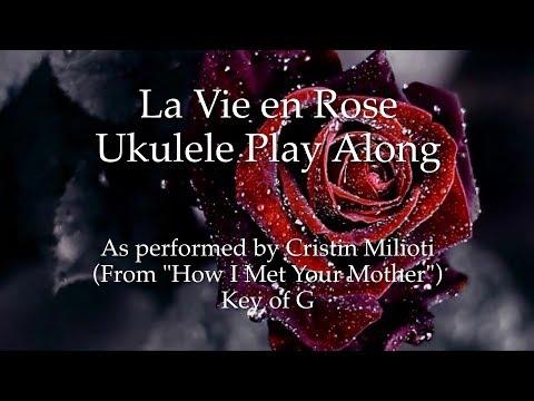La Vie En Rose Ukulele Play Along