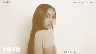 Ruth B.   Rare (Jaydon Lewis Remix   Official Audio)