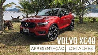 Volvo XC40 - Apresentação e Detalhes