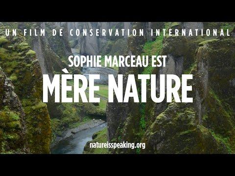 La Nature Parle - Sophie Marceau est Mère Nature