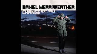 Daniel Merriweather - Change (Without Rap) (2009)
