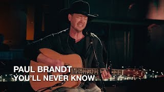 Paul Brandt | You'll Never Know | First Play Live