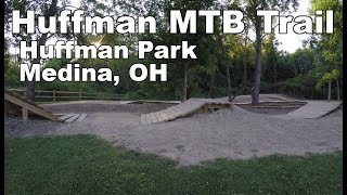 Highlights of the skills area at Huffman Park, and a ride-through of the Huffman Trail.