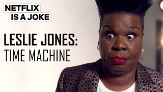 Leslie Jones Has 50 More Years Of Fun Ahead   Netflix Is A Joke