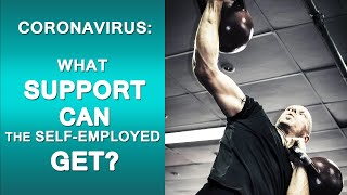 Coronavirus: what support can the self-employed get?