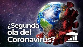 ¿Será la SEGUNDA OLA del CORONAVIRUS PEOR que la PRIMERA? - Visualpolitik