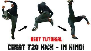 "720 Kick Tutorial in Hindi - (Bent Legs - Body Twist) ""100% Result"""