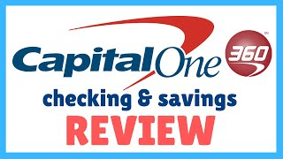 Capital One 360 Review: Should you get Capital One Checking and Capital One Savings?