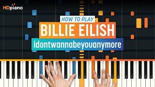 billie eilish idontwannabeyouanymore piano - मुफ्त