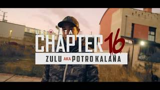 URI TATA CHAPTER 16 / ZULU     .  Prod. CaseGMusic. / Shot JSTE