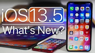 IOS 13.5 Is Out! - Whats New?