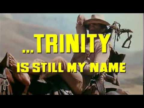 ...continuavano a chiamarlo Trinità