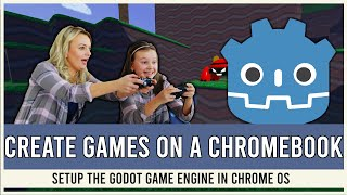 Develop Games on ChromeOS with Godot