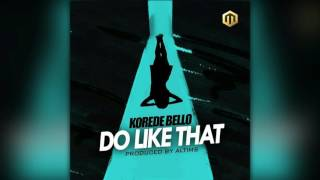 Korede Bello - Do Like That