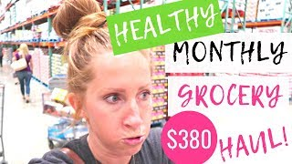 October 2018 Healthy Grocery Haul on a Budget | Costco Healthy Grocery Grocery Haul 2018