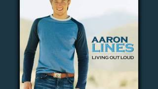 Aaron Lines  --  Living Out Loud