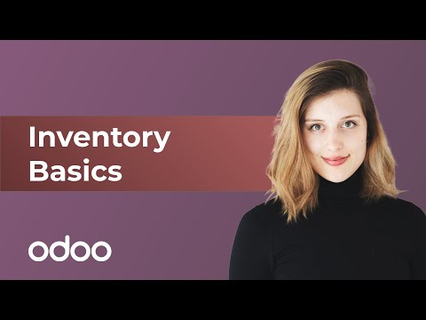 Inventory Basics & Your First Warehouse Operations | odoo Inventory