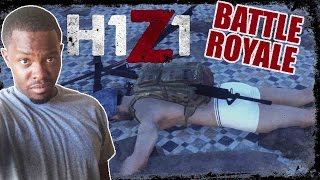 THIS IS NOT RIGHT!! - H1Z1 Battle Royale Gameplay