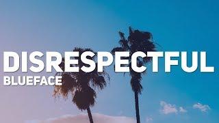Blueface - Disrespectful (Lyrics)