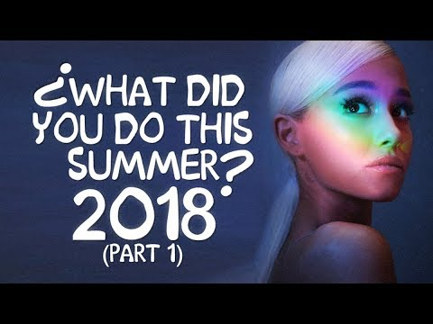 [66 Songs] ♫ What Did You Do This Summer? 2018 (Part 1) ♫ (Summer Mashup By Blanter Co)