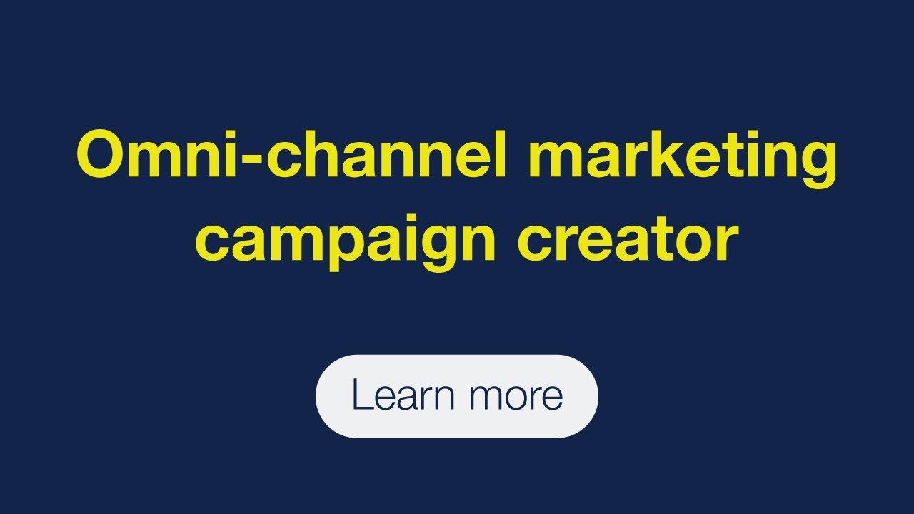 Omni-channel marketing campaign creator