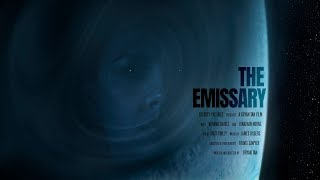 THE EMISSARY | SCI-FI SPACE SHORT FILM